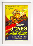 The Thrill Hunter, Buck Jones, 1933 Poster