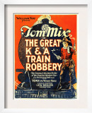 The Great K&A Train Robbery, Tom Mix, 1926 Poster