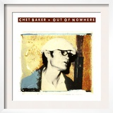 Chet Baker - Out of Nowhere Prints