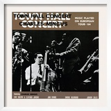 Charles Mingus - Town Hall Concert, 1964, Vol. 1 Art