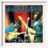 Albert King with Stevie Ray Vaughan - In Session Poster