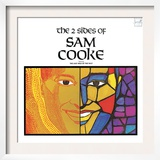 Sam Cooke - The 2 Sides of Sam Cooke Print