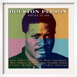 Houston Person - Trust in Me Posters