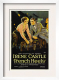 French Heels, Irene Castle, Ward Crane, 1922 Poster