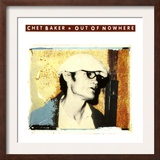 Chet Baker - Out of Nowhere Poster