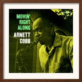 Arnett Cobb - Movin&#39; Right Along Art