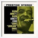 Arnett Cobb - Blow Arnett, Blow Prints