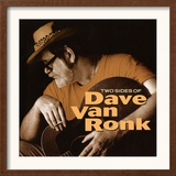 Dave Van Ronk - Two Sides of Dave Van Ronk Art