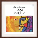 Sam Cooke - The 2 Sides of Sam Cooke Prints