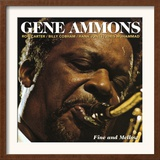 Gene Ammons - Fine and Mellow Posters