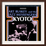 Art Blakey & The Jazz Messengers - Kyoto Poster