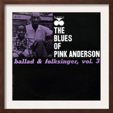 Pink Anderson - Ballad and Folk Singer, Vol. 3 Prints