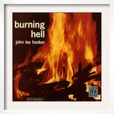 John Lee Hooker - Burning Hell Art