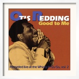 Otis Redding - Good to Me Art