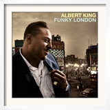 Albert King - Funky London Posters