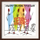 New York Voices - Sing! Sing! Sing! Posters