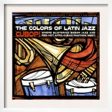 The Colors of Latin Jazz Cubop! Print