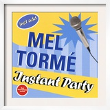 Mel Torme - Instant Party Prints