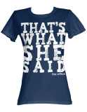 Juniors: The Office - She Said T-shirts