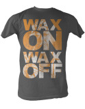 Karate Kid - Wax On Wax Off T-shirts