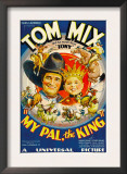 My Pal, the King, Tom Mix, Mickey Rooney, 1932 Posters