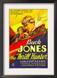 The Thrill Hunter, Buck Jones, 1933 Prints