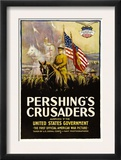 Pershing's Crusaders, 1918 Posters