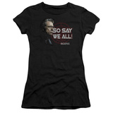 Juniors: Battle Star Gallactica-I Survived So Say We All T-Shirts