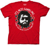 Hangover - It's Not Gambling Shirts