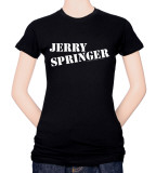 Juniors: Jerry Springer-Logo T-shirts