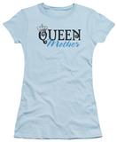Juniors: Queen Mother Shirt