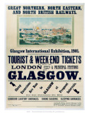 Glasgow International Exhibition, GNR/NER/NBR, c.1901 Posters