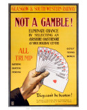Not a Gamble!, GSWR, c.1910 Posters