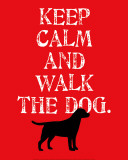 Keep Calm (Labrador) Prints by Ginger Oliphant