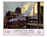 A Sheffield Steel Works, LMS, c.1923-1947 Posters