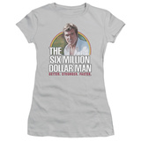 Juniors: The Six Million Dollar Man-Better. Stronger. Faster. T-shirts