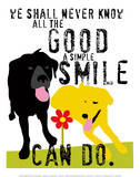 The Good a Simple Smile Can Do Poster by Ginger Oliphant