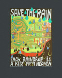 "Save the Rain, Art Print ""Each raindrop is a kiss from heaven."""