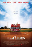 The Final Season Plakater