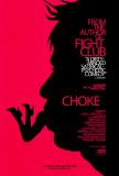 Choke Posters