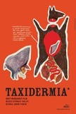 Taxidermia - Czechoslovakian Style Posters
