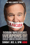 Robin Williams: Weapons of Self Destruction Láminas