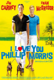 I Love You Phillip Morris - UK Style Poster