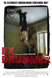 Ex Drummer - Belgian Style Posters