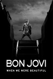 Bon Jovi: When We Were Beautiful Posters