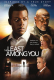 The Least Among You Posters