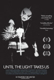 Until the Light Takes Us Posters