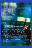 Goodbye Dragon Inn Prints