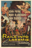 Rails Into Laramie Poster