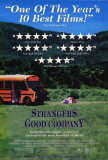 Strangers in Good Company Posters